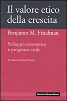 l valore etico della crescita. Sviluppo economico e progresso civile