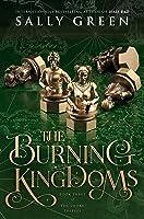 The Burning Kingdoms (The Smoke Thieves, #3)