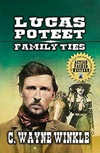 Family Ties (Gunfighter Lucas Poteet #2)