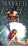 Marked for Life (The Marked for series Book 1)