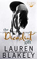 The Decadent Gift (The Gift #3)