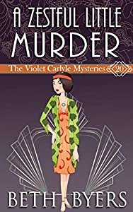 A Zestful Little Murder (The Violet Carlyle Mysteries #20)