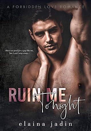 Ruin Me Tonight by Elaina Jadin