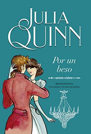 Por un beso (Bridgertons, #7)