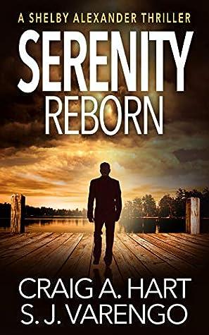 Serenity Reborn by Craig A. Hart