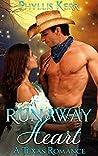 Runaway Heart: A Texas Romance
