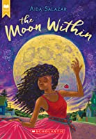 The Moon Within (Scholastic Gold)