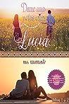 Dame una y otra cita, Lucía: Libros 1 y 2