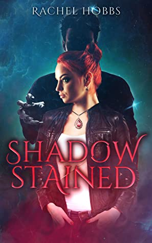 Shadow-Stained (Stones of Power #1)