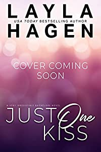 Just One Kiss (Very Irresistible Bachelors, #2)