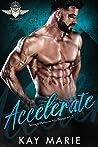 Accelerate (Savage Menaces MC, #1-3)