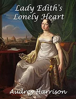 Lady Edith's Lonely Heart