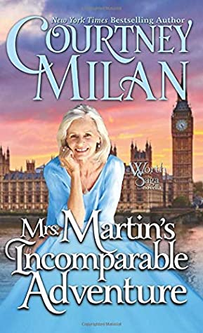 Mrs. Martin's Incomparable Adventure (The Worth Saga, #2.75)
