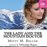 The Lady and the Mountain Doctor (Mountain Dreams, #2)