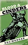Blood & Cinders (A Reg Calloway Mystery Book 1)