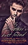 My Brother's Best Friend (Caldwell Brothers, #1)