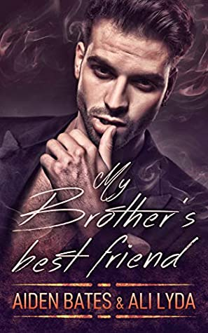 My Brother's Best Friend by Aiden Bates
