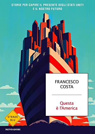Questa è l'America by Francesco Costa