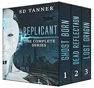 Replicant - The Complete Series