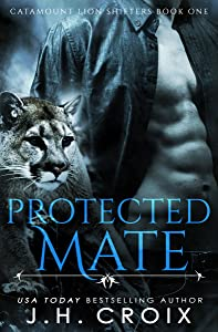 Protected Mate (Catamount Lion Shifters, #1)