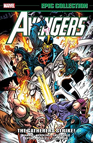 Avengers Epic Collection Vol. 24 by Bob Harras
