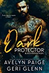 Dark Protector (Black Hoods MC #1)