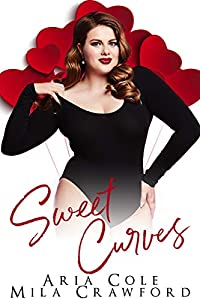 Sweet Curves (Sweet Enough to Eat #2)