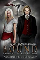 Bound (A Magnus Blackwell Novel Book 3)