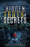 Hidden Truth & Secrets (Hidden, #1)