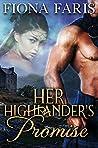 Her Highlander's Promise: Scottish Medieval Highlander Romance (Highlanders of Cadney Book 4)