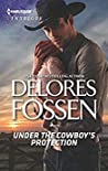 Under The Cowboy's Protection (The Lawmen of McCall Canyon #4)