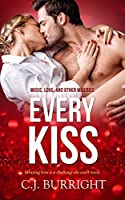 Every Kiss (Music, Love and Other Miseries)