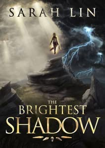 The Brightest Shadow (The Brightest Shadow, #1)