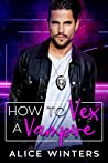 How to Vex a Vampire (VRC: Vampire Related Crimes #1)