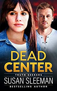 Dead Center (Truth Seekers #5)