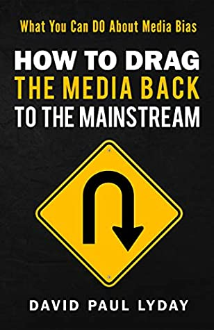 How to Drag the Media Back to the Mainstream
