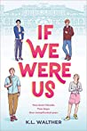 Book cover for If We Were Us