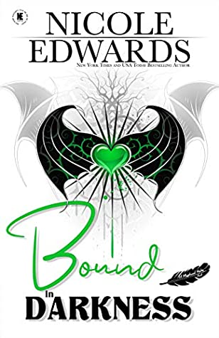 Bound in Darkness (Misplaced Halos Book 3)