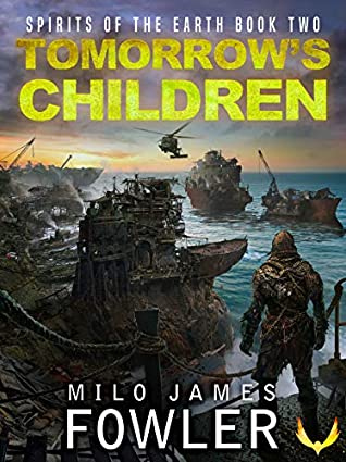Tomorrow's Children by Milo James Fowler
