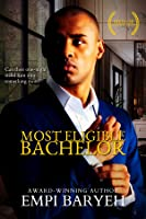 Most Eligible Bachelor (Men of Distinction, #1)