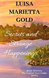 Secrets and Strange Happenings (The Osprey Cove Lodge Book 13)