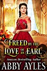 Freed by the Love of an Earl