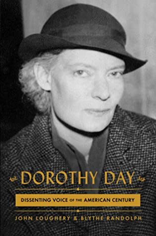 Dorothy Day: Dissenting Voice of the American Century