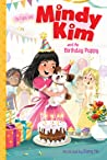 Mindy Kim and the Birthday Puppy (Mindy Kim #3)
