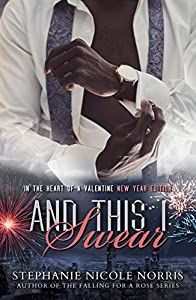 And This I Swear (In The Heart of a Valentine #7)