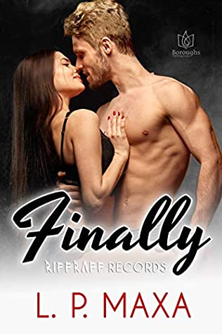 Finally by L.P. Maxa