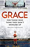 Grace: For Those Who Think They Don't Measure Up - Second Edition