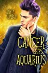 Cancer Ships Aquarius (Signs of Love, #5)