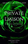 Private Liaisons Sorrens and Gamble: Indecency Suites #9