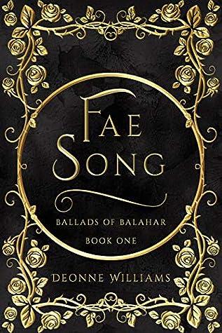 Fae Song: Fantasy Novel (Ballads of Balahar)